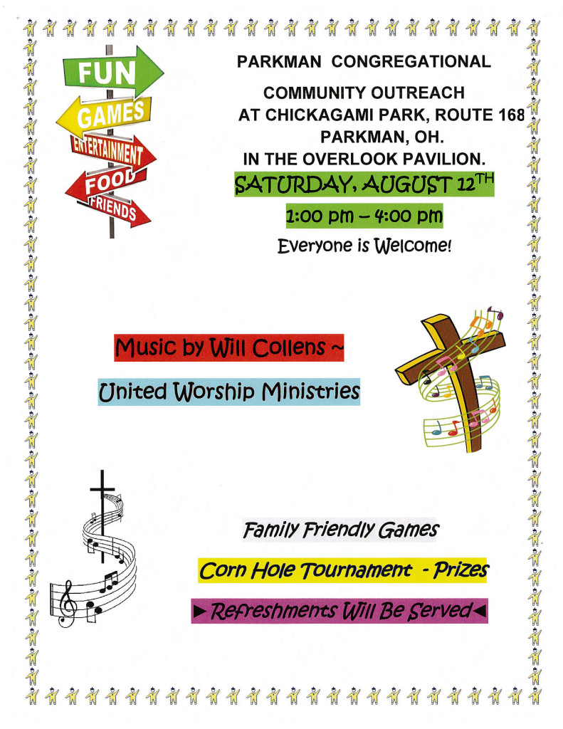 Parkman Congregational Church Community Outreach at Chickagami Park. Saturday, August 12th, 2017. 1pm-4pm